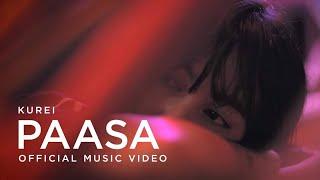 Gambar cover Kurei - Paasa (Official Music Video)