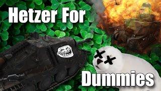WoT Hetzer For Dummies