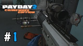 Payday 2: Crimewave Edition Walkthrough Part 1 - Starting From Scratch