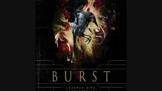 Burst-Lazarus Bird-I Hold Vertigo