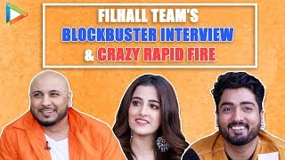 FILHALL Team's AMAZING Interview |Nupur Sanon, B Praak, Jaani |QUIRKY Rapid Fire |Akshay Kumar | SRK