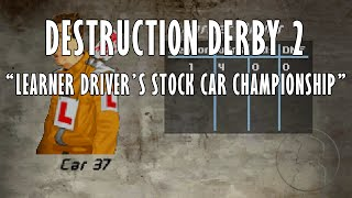 Destruction Derby 2 - Learner Driver's Stock Car Championship