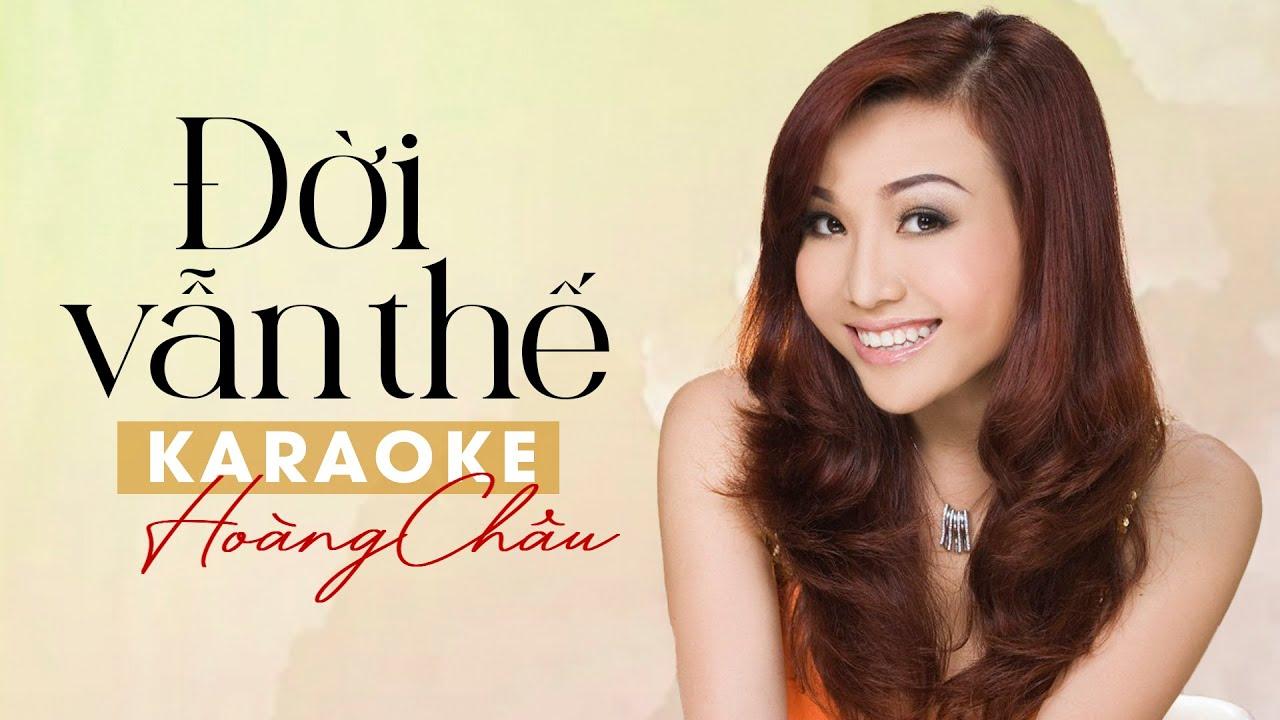 Karaoke ĐỜI VẪN THẾ - HOÀNG CHÂU Full Beat