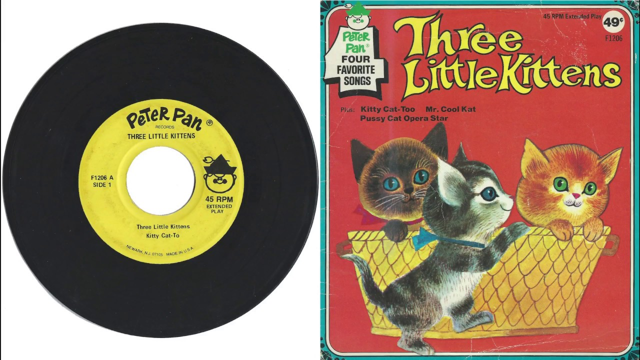 Peter Pan Records F1206 1971 THREE LITTLE KITTENS