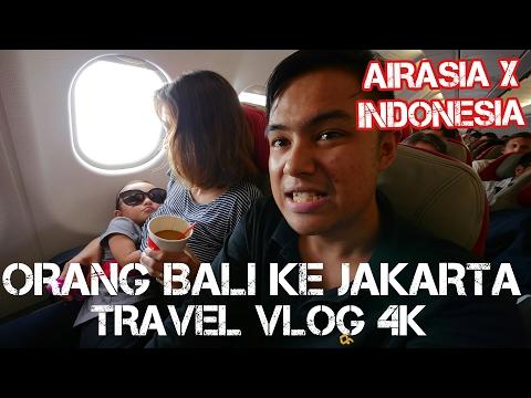 Orang Bali Jalan2 ke Jakarta! AirAsia X Indonesia VLOG 4K