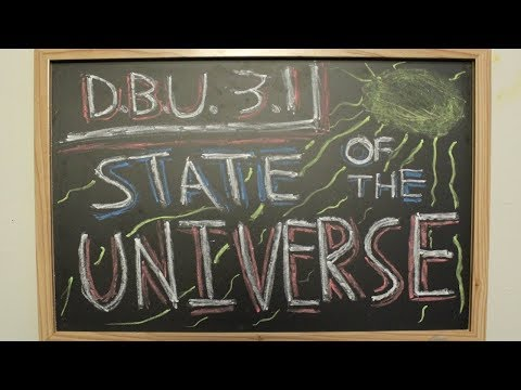 State of the UNIVERSE Address | Dan Brown's Universe (3.1)