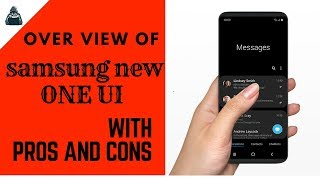 Overview of new SAMSUNG ONE UI | PROS AND CONS | Techie Dude