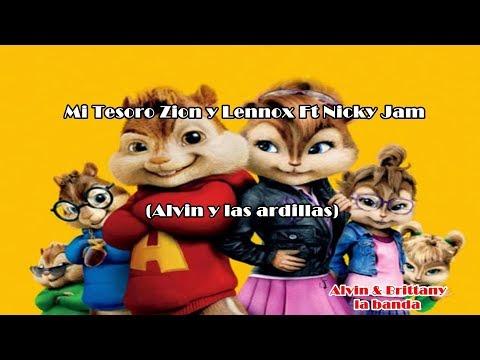 Zion & Lennox - Mi Tesoro (ft Nicky Jam) (Alvin y Brittany) ⬇suscribete⬇ y 🔀 🐿