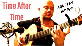 "Agustin Amigo - ""Time After Time"" (Cyndi Lauper) - Solo Acoustic Guitar"