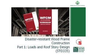 Std335 Disaster-resistant Wood Frame Construction – Part 1: Loads And Roof Story Design