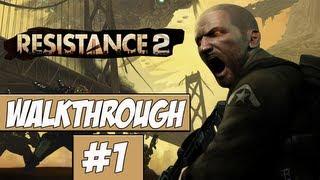Resistance 2 Walkthrough Ep.1 w/Angel - Nathan Hale Is Back!