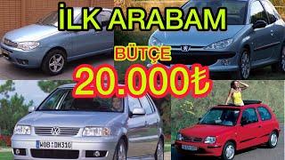 İLK ARABAM   20000 Lira Bütçe ile Gençlerin  Alabileceği En iyi Arabalar