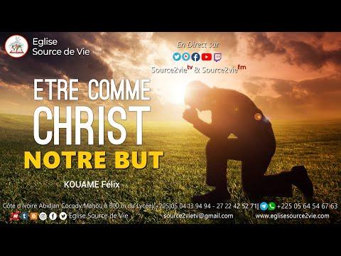 Kouame Felix | Être comme Christ, notre but
