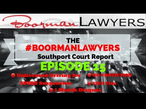 Ep#15 Unlicensed Driving SPERS Suspension Qld | Southport Court Lawyers Gold Coast