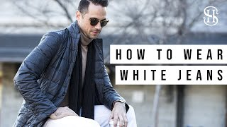 How To Wear White Jeans   Men's Fall Lookbook 2018