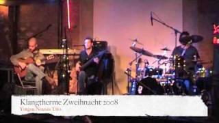 Yorgos Nousis Trio @ Klangtherme Zweihnacht 2008
