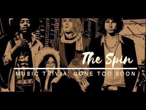 Music Trivia: Gone Too Soon! [The Spin S02E07]