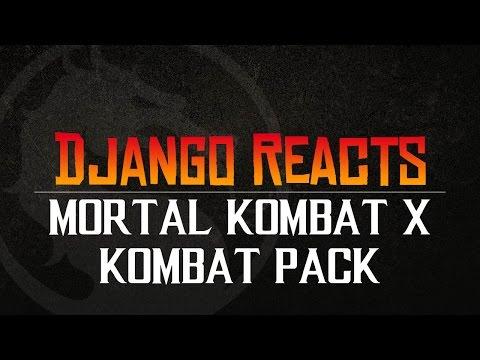 Mortal Kombat X Kombat Pack - Django Live Reaction