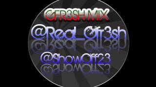 Download Gfr3sh Mix MP3 song and Music Video