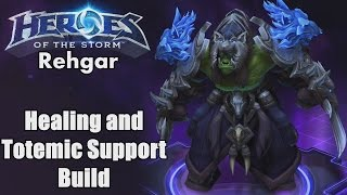 Heroes of the Storm: Rehgar Healing and Totemic Support Build (gameplay)
