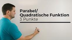 Parabel/Quadratische Funktion aufstellen mit 3 Punkten, LGS aufstellen | Mathe by Daniel Jung