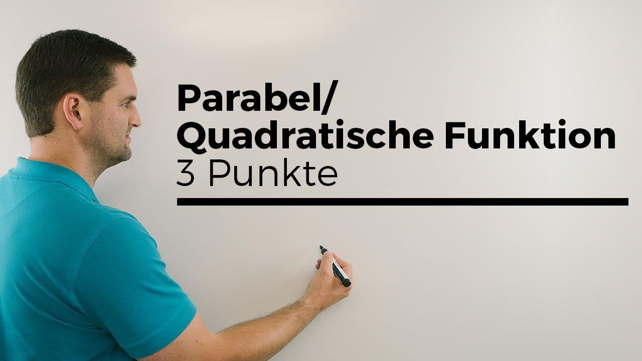 parabel quadratische funktion aufstellen mit 3 punkten. Black Bedroom Furniture Sets. Home Design Ideas