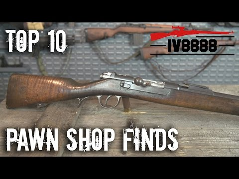 Our Top 10 Pawn Shop Gun Finds