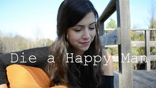 Die A Happy Man Thomas Rhett | Robyn Ottolini Cover