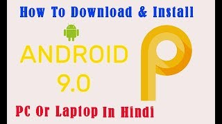Download How To Install Android 9 0 Pie On Pc X86 Android X86 9 0