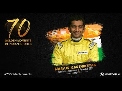 Narain Karthikeyan - First Indian to compete in Formula 1   70 Golden Moment In Indian Sports