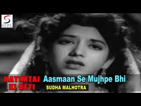 Aasmaan Se Mujhpe Bhi Barsa De Aag | Asha @ HAATIMTAI  KI BETI | Chitra, Mahipal, Daljeet