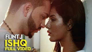 Flint J - Ishq  Latest Punjabi Song 2015