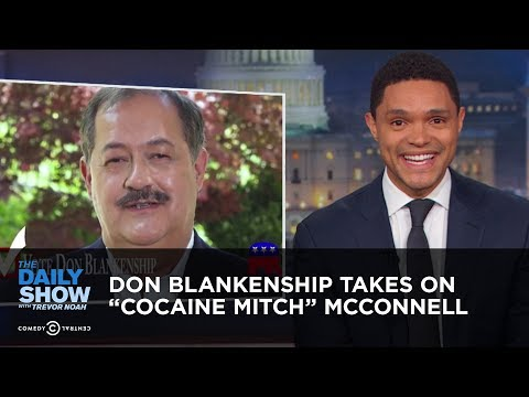 """Don Blankenship Takes on """"Cocaine Mitch"""" McConnell 