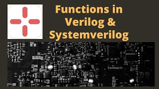 Systemverilog Function: Example and Syntax : Comparison of Verilog & Systemverilog Functions