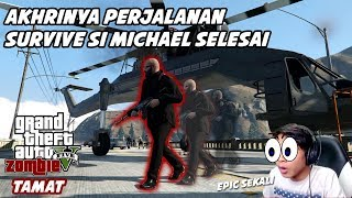 #END GTA 5 ZOMBIE SEASON 2 | SUNGGUH AKHIR YG LUAR BIASA KOPLAKNYA!!