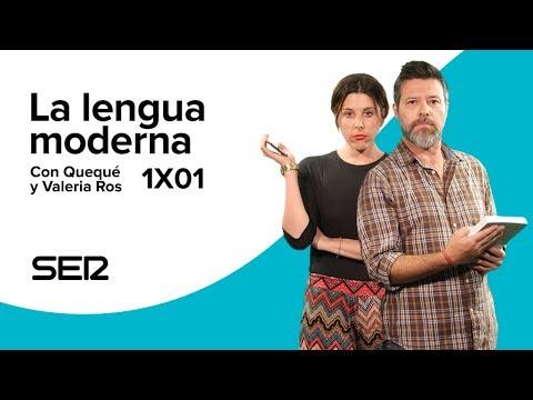 La Lengua Moderna 1x01 - Comienza la turra
