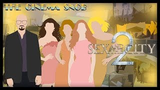 Sex and the City 2 - The Cinema Snob