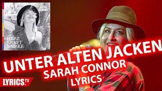 Unter alten Jacken LYRICS | Sarah Connor | Lyric & Songtext | aus dem Album Herz Kraft Werke