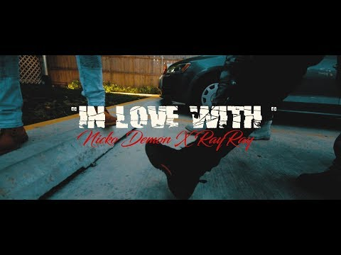 NickoGang Demon X RayRay - In Love With (Official Video) SHOT BY: @SHONMAC071