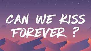 Kina - Can We Kiss Forever ? (Lyrics) ft. Adriana Proenza