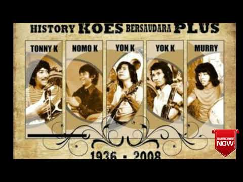 Lagu KOES PLUS Yg Cocok Untuk Menemani Kerja & Santai