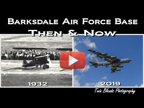 Barksdale Air Force Base Then And Now