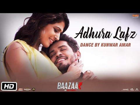 Adhura Lafz | Dance Video | Rahat Fateh Ali Khan | Baazaar |Kunwar Amar | Charlie Chauhan