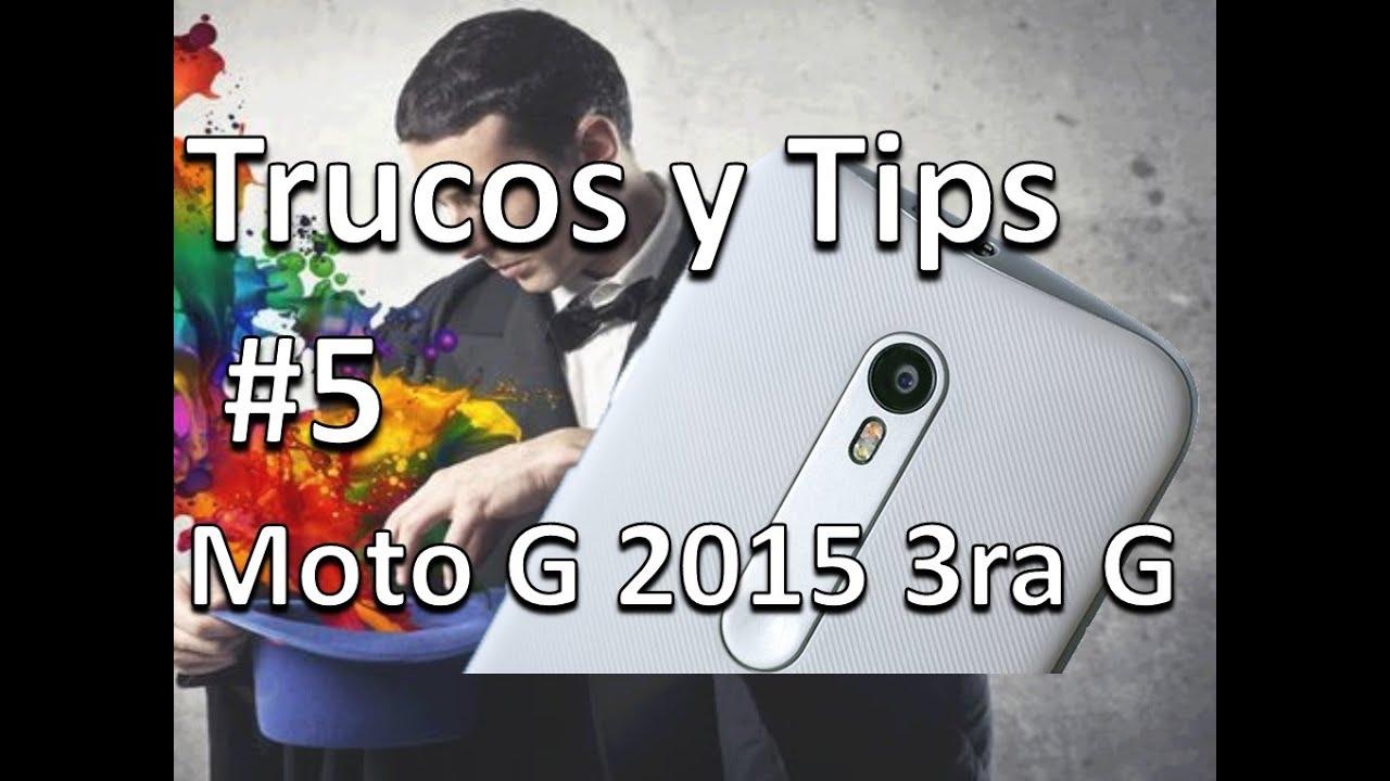 Moto G 2015 Trucos y Tips Parte 5 Funciones Escondidas Ver ...