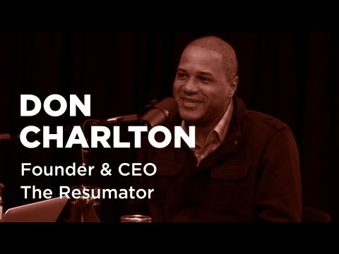 - Startups - Don Charlton Founder and CEO The Resumator-TWiST #330