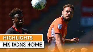 Highlights | Blackpool 1 MK Dons 0