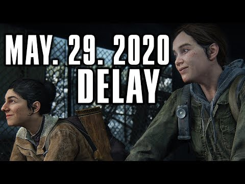 may-29-2020-delay---the-last-of-us-part-2-news-release-date-delayed