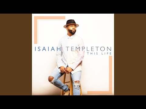 Tracy Bethea - New Artist Isaiah Templeton New Single Everything Thing Will Be Alright