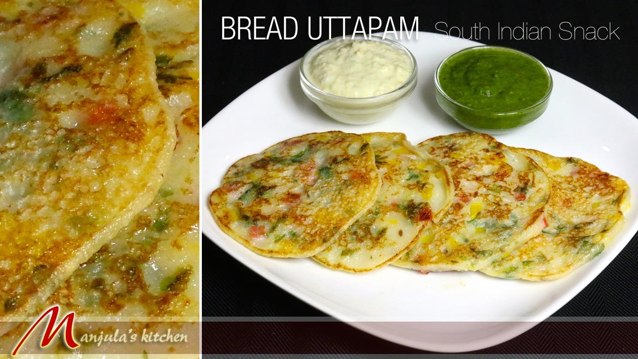 Bread uttapam south indian snack recipe by manjula youtube forumfinder Image collections