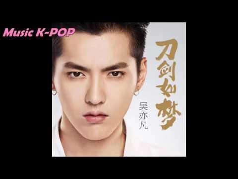 Wu Yi Fan(Kris Wu) - Sword Like A Dream (World of Sword Theme Song)[AUDIO/MP3]